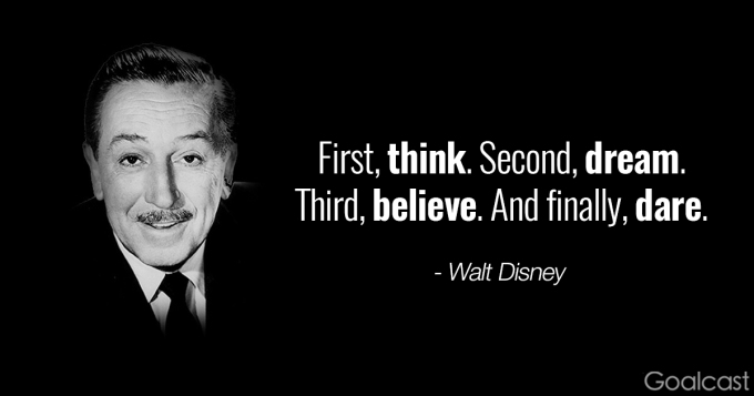 Walt-Disney-quotes-Think-dream-believe-and-dare