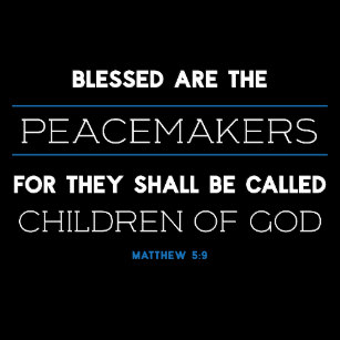 matthew_5_9_blessed_are_the_peacemakers_opener-r1e077b91a3434b568322738fb11c6103_zxpzf_307